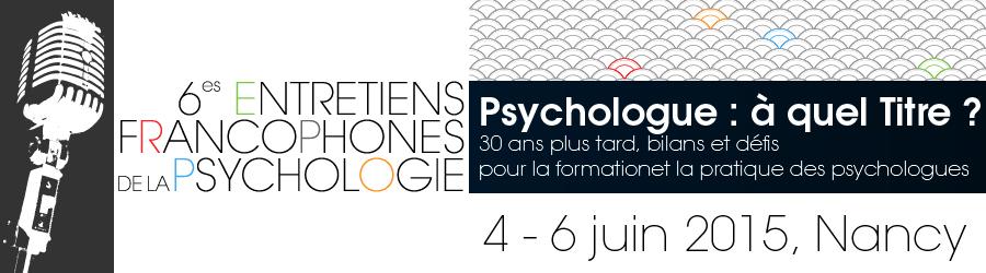 http://www.psychologues-psychologie.net/images/JE/ENTRETIENS2015/6EFP-BAN-01.jpg